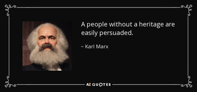 quote-a-people-without-a-heritage-are-easily-persuaded-karl-marx-144-72-24