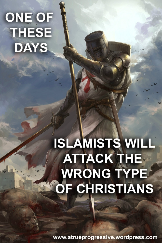 Wrong type of Christians to attack